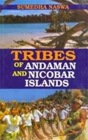 Tribes of Andaman and Nicobar Islands (Ethnography and Bibliography)