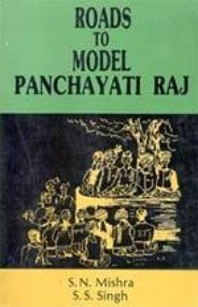 Roads to Model Panchayati Raj