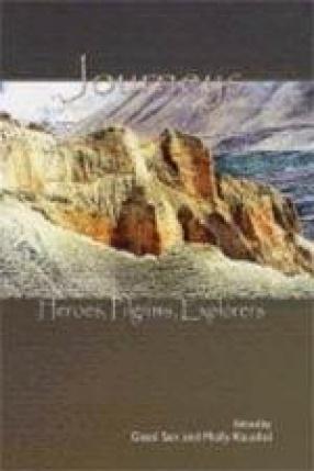 Journeys: Heroes, Pilgrims, Explores