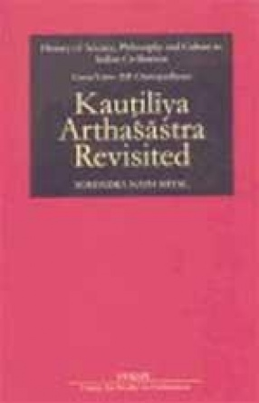 Kautiliya Arthasastra Revisited
