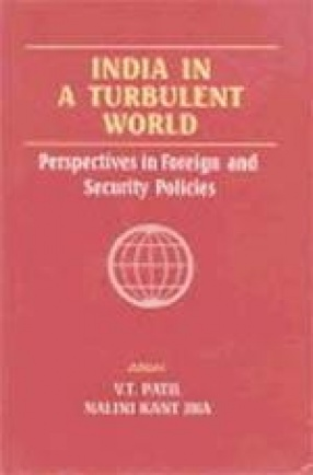 India in a Turbulent World: Perspectives on Foreign and Security Policies