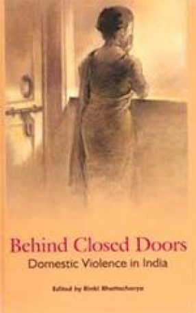 Behind Closed Doors: Domestic Violence in India