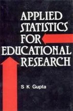 Applied Statistics for Educational Research