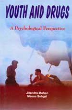 Youth and Drugs: A Psychological Perspective