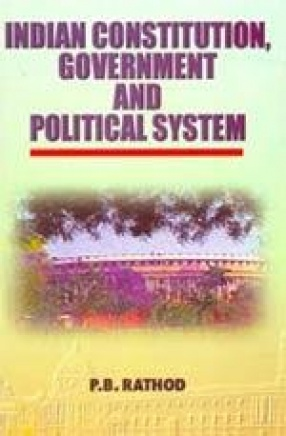 Indian Constitution, Government and Political System