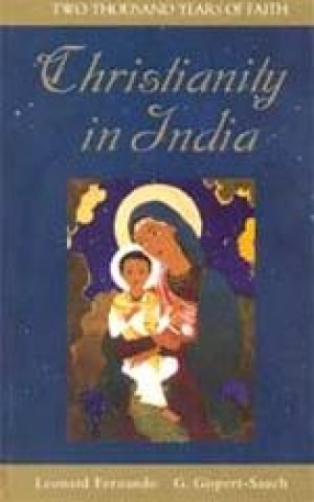 Christianity in India: Two Thousand Years of Faith