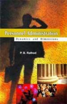 Personnel Administration: Dynamics and Dimensions