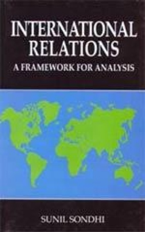 International Relations: A Framework for Analysis