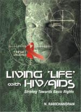 Living 'Life' with HIV/AIDS: Striving Towards Basic Rights