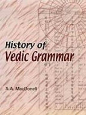 History of Vedic Grammar
