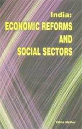 India: Economic Reforms and Social Sectors