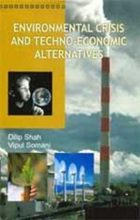 Environmental Crisis and Techno-Economic Alternatives