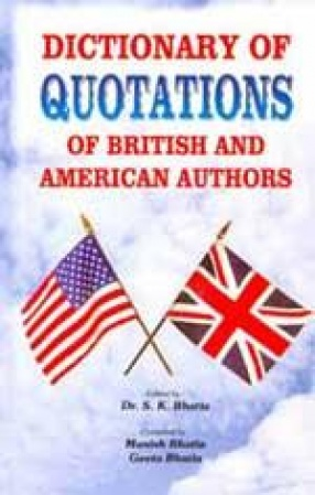 Dictionary of Quotations of British and American Authors