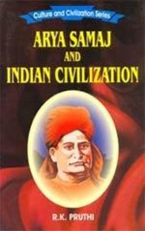 Arya Samaj and Indian Civilization