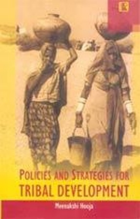 Policies and Strategies for Tribal Development