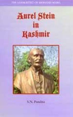 Aurel Stein in Kashmir