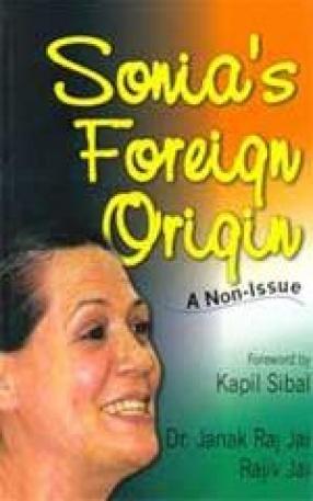 Sonia's Foreign Origin: A Non-Issue