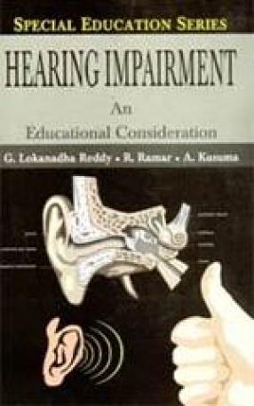Hearing Impairment: An Educational Consideration