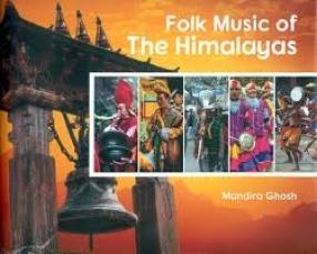 Folk Music of The Himalayas