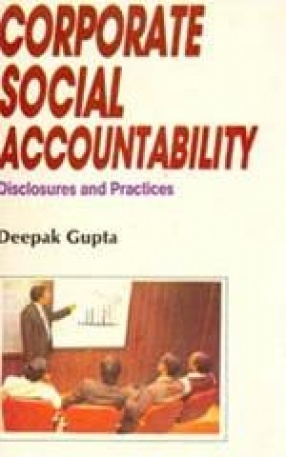 Corporate Social Accountability: Disclosures and Practices