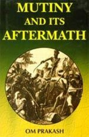 Mutiny and Its Aftermath