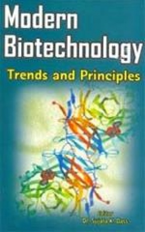 Modern Biotechnology: Trends and Principles