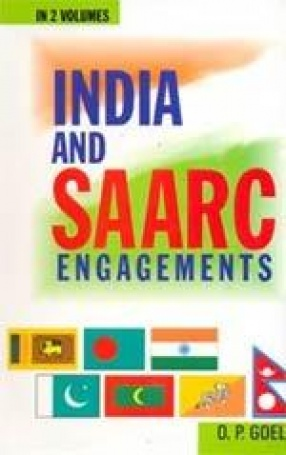 India and SAARC Engagements (In 2 Volumes)