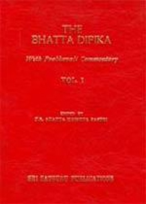 The Bhatta Dipika With Prabhavali Commentary (In 6 Volumes)