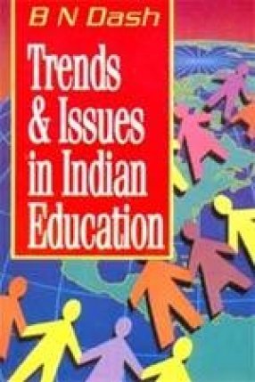 Trends & Issues in Indian Education