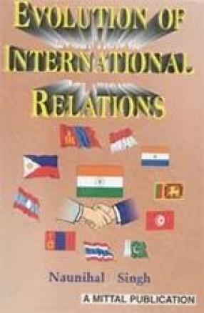 The Evolution of International Relations