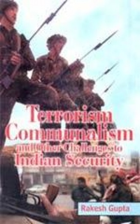 Terrorism, Communalism and other Challenges to Indian Security