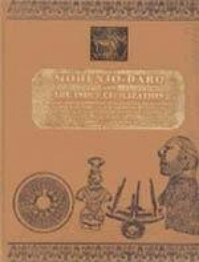Mohenjo-Daro and the Indus Civilization (In 3 Volumes)