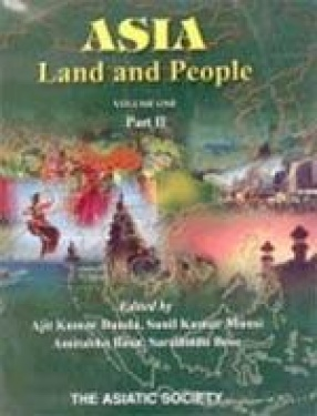 Asia: Land and People (Volume I, Part II)