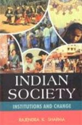 Indian Society Institutions and Change