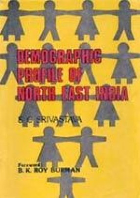 Demographic Profile of North East India