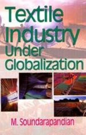 Textile Industry under Globalization
