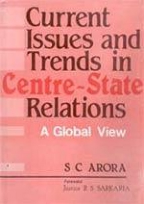 Current Issues and Trends in Centre-State Relations