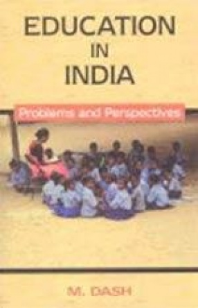 Education in India: Problems and Perspectives