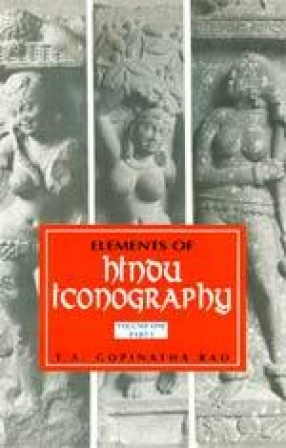 Elements of Hindu Iconography (2 Volumes in 4 Parts)