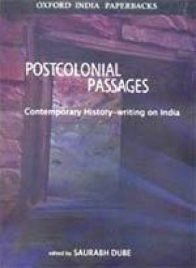 Postcolonial Passages: Contemporary History-Writing on India