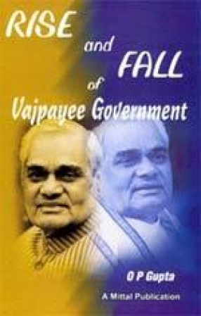 Rise and Fall of Vajpayee Government