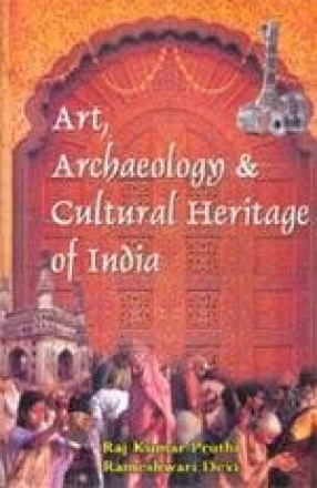 Art, Archaeology & Cultural Heritage of India