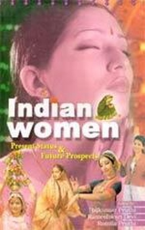 Indian Women: Present Status and Future Prospects