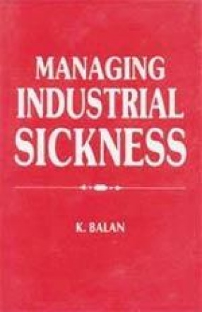 Managing Industrial Sickness