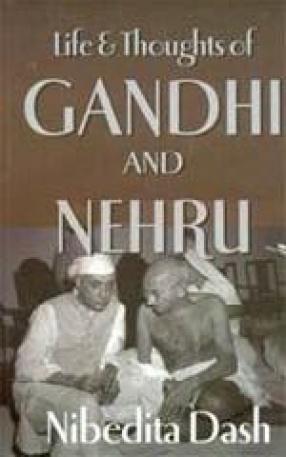 Life & Thoughts of Gandhi & Nehru