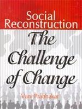 Social Reconstruction: The Challenge of Change