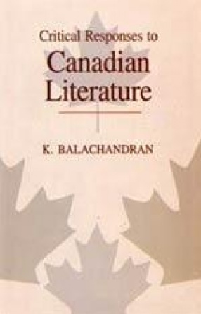 Critical Responses to Canadian Literature