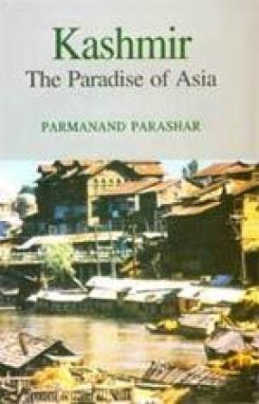 Kashmir: The Paradise of Asia