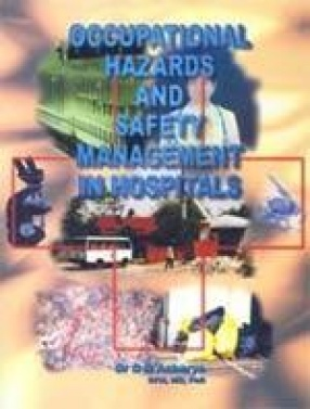 Occupational Hazards and Safety Management in Hospitals