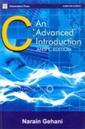 C: An Advanced Introduction: ANSI C Edition